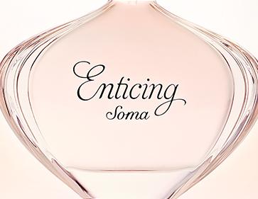 Soma Enticing